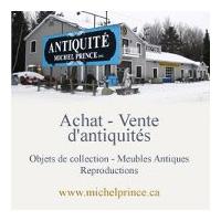Antiquité Michel Prince - Promotions & Rabais à Sainte-Eulalie