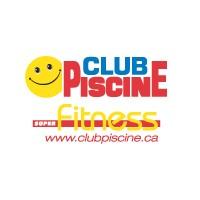 Circulaire Club Piscine Super Fitness - Flyer - Catalogue - Trois-Rivières-Ouest